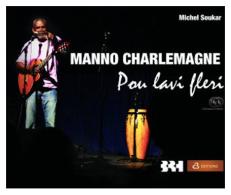 MANNO CHARLEMAGNE - POU LAVI FLERI - C3 EDITION